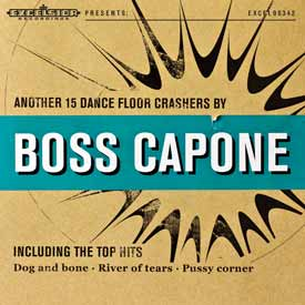 BOSS CAPONE – ANOTHER 15 DANCE FLOOR CRASHERS