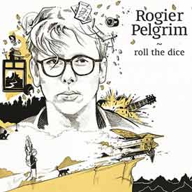 ROGIER PELGRIM – ROLL THE DICE