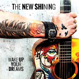 THE NEW SHINING – WAKE UP YOUR DREAMS