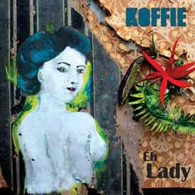 KOFFIE – ÉH LADY